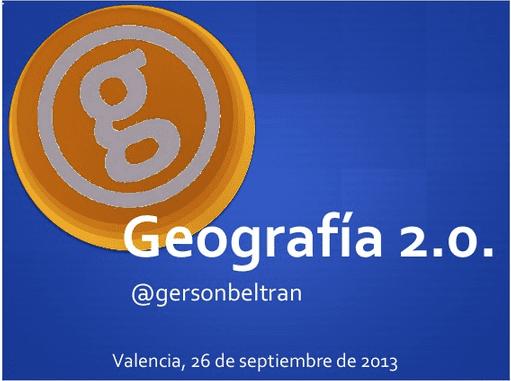 Geografía 2.0. por gersón beltrán