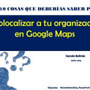 10 pasos para geolocalizar a tu organización en Google Maps