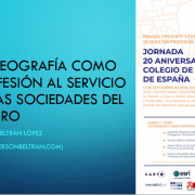 La geografia como profesion al servicio de las sociedades del futuro